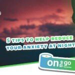 Anxiety can affect you both physically and mentally. Check out our 6 tips to how reduce your anxiety at night so you can be well rested the next day.