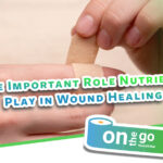 The Important Role Nutrients Play in Wound Healing